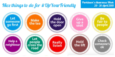 Up Your Friendly - Parkinson's Awareness Week