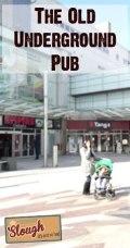 the-old-underground-kingfisher-pub-secret-slough