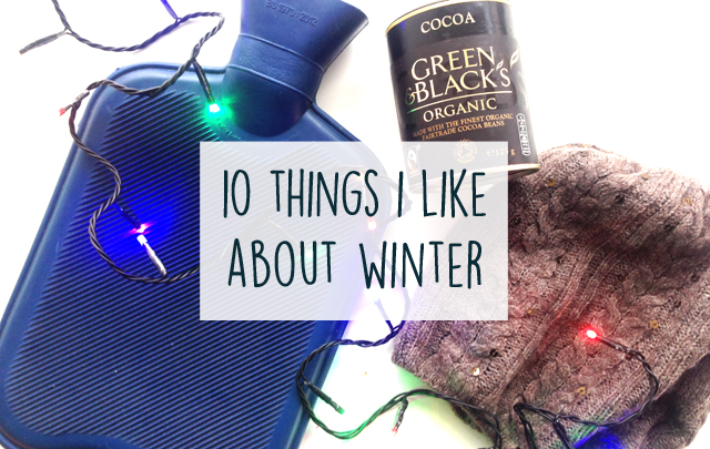 Things I Like About You: 10 Things I Like About Winter