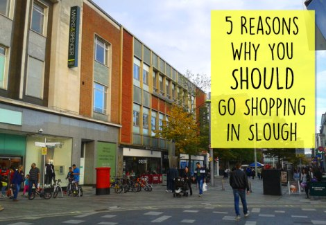 5-reasons-why-you-should-go-shopping-in-slough