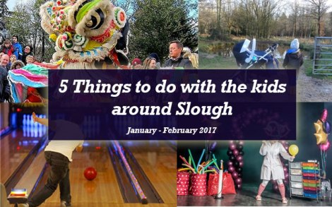 5-things-to-do-with-kids-slough-january-february-spring-2017