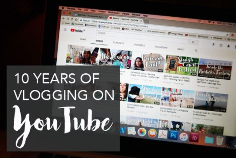 10-YEARS-OF-VLOGGING-ON-YOUTUBE