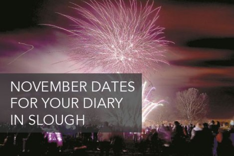 November-dates-for-your-diary-in-slough