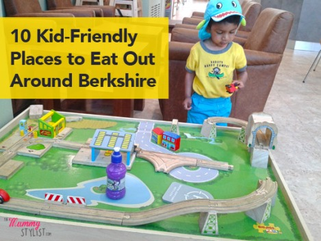 10-kid-friendly-places-to-eat-out-around-berkshire